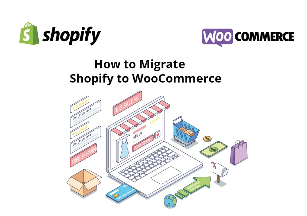 Migrate Shopify to WooCommerce: a Step-by-step Guide for 3 Alternative Scenarios